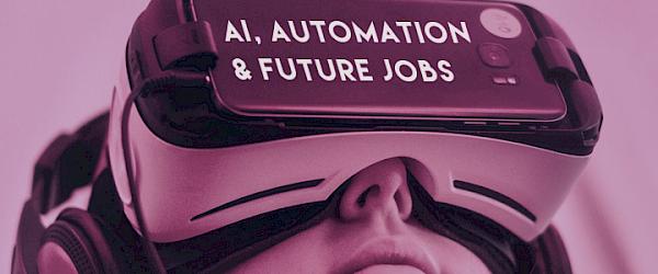 AiLab Workshop: AI, Automation & Future Jobs